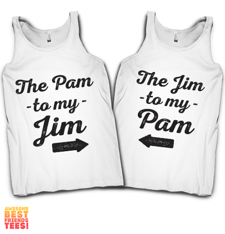 The Pam To My Jim, The Jim To My Pam | Couples Shirts