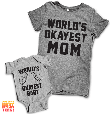 World's Okayest Mom And Baby | Mommy & Me