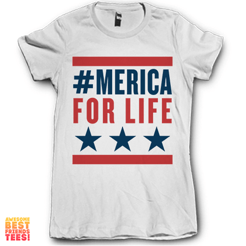 #Merica For Life on a super comfortable Shirts for sale at Awesome Best Friends' Tees