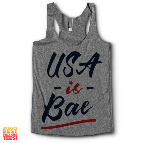 USA Is Bae | Racerback on a super comfy Racerback at Awesome Best Friends' Tees!