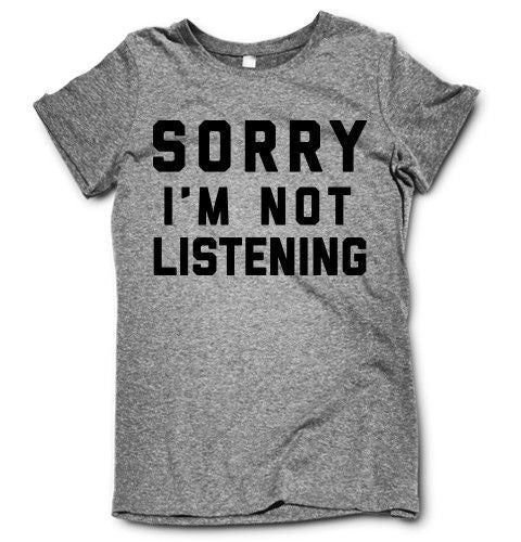 Sorry I'm Not Listening on a super comfortable shirtalt for sale at Awesome Best Friends' Tees