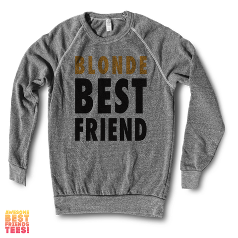 Blonde Best Friend | Crewneck Sweatshirt
