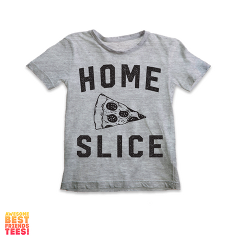 Home Slice | Kids'