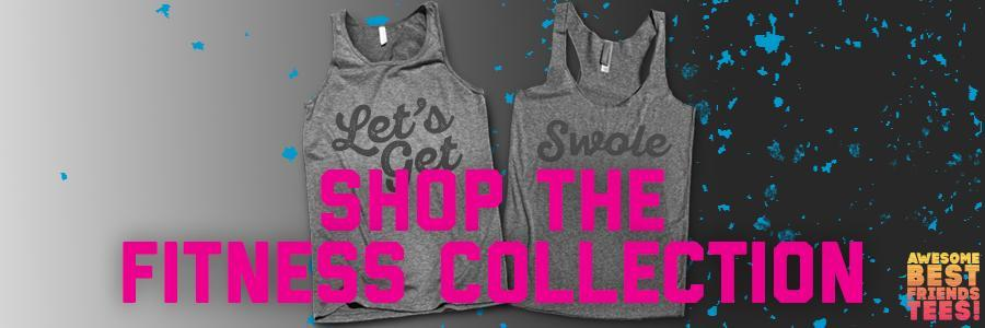 The Fitness Collection, A Collection of workout tops sure to be your favorite new gym shirt