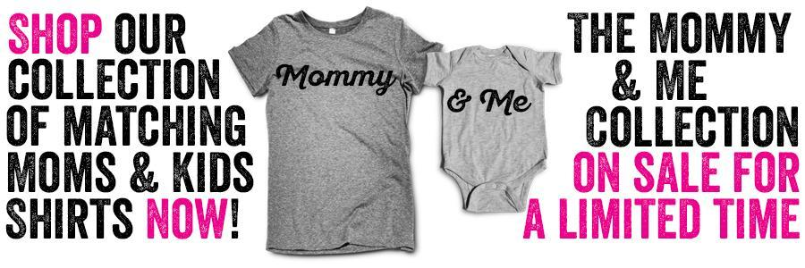 The Mommy And Me Collection, Matching Mom And Baby Outfits