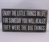 Enjoy Little Things Box Sign