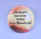 Cancer Button Sayings