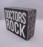 Doctors Rock Box Sign