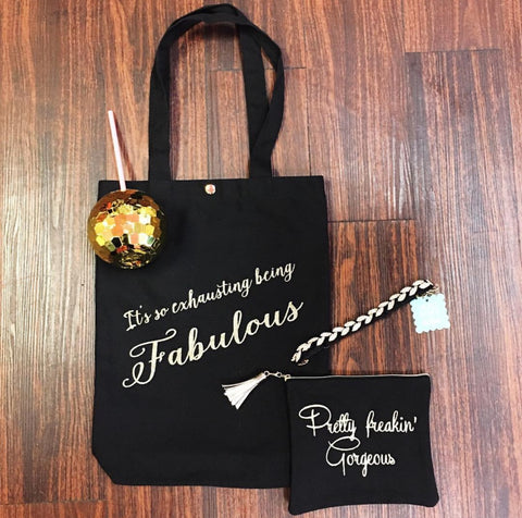 """It's So Exhausting Being Fabulous"" Tote Bag"