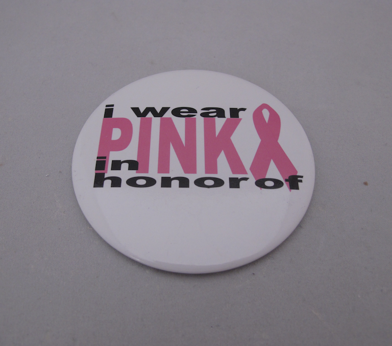 """I Wear Pink in Honor Of..."" Buttons"