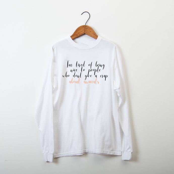 Tired Of People Who Don't Give A Cr*p About Animals Thessalonike Collab Long Sleeve Tee - Keiko Conservation