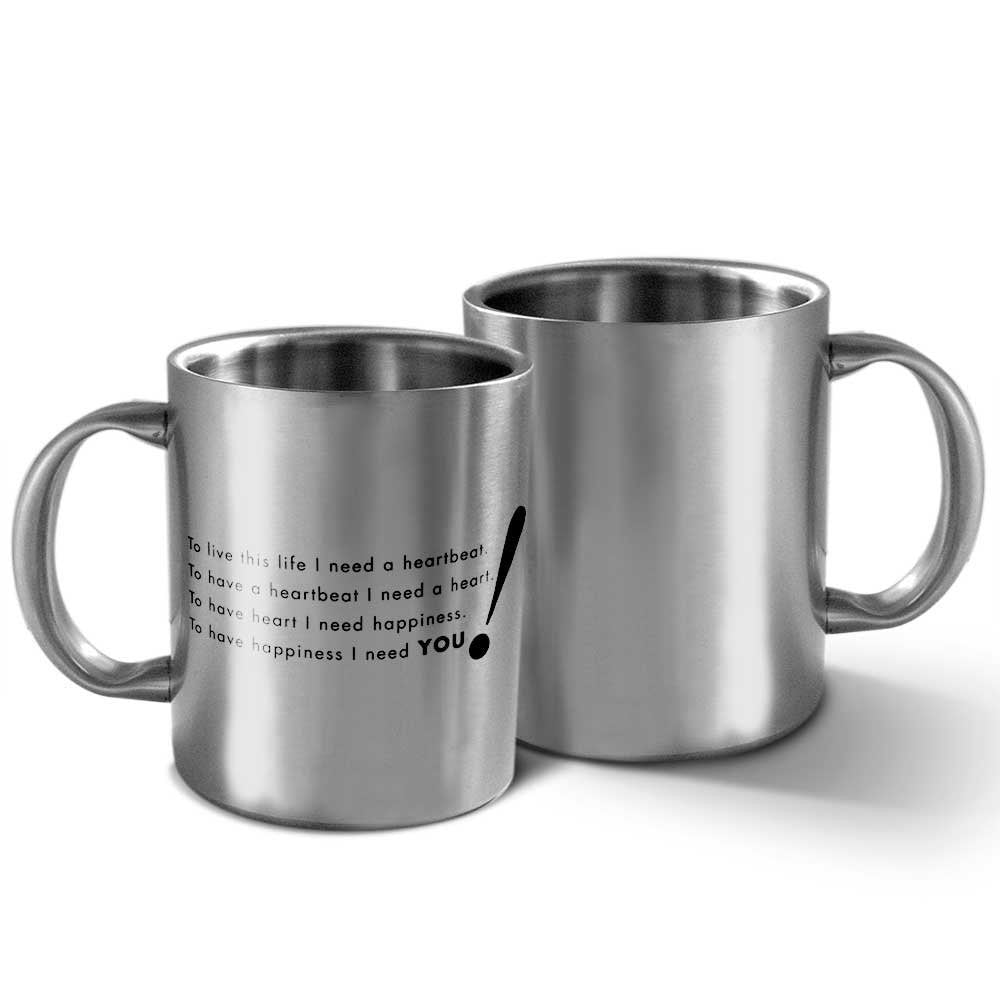To Live This Life I Need a Heartbeat Stainless Steel Mug, 265ml, Silver