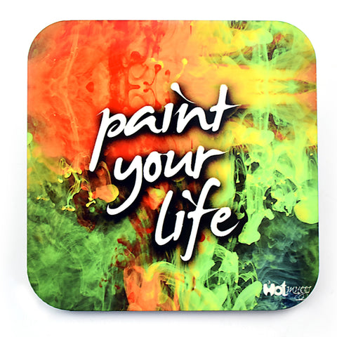 Paint your life - Coaster (Single)