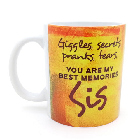 You Are Best Memories Sis Mug