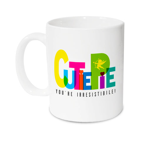 CutiePie, you're irresistibile! Ceramic Mug,350ml