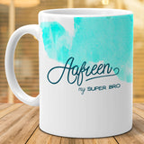 """Aafreen"" - My Super Bro Ceramic Mug, 350ml, 1 Pc"""