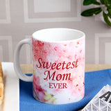 Sweetest Mom Ever Mug - Hot Muggs - 1