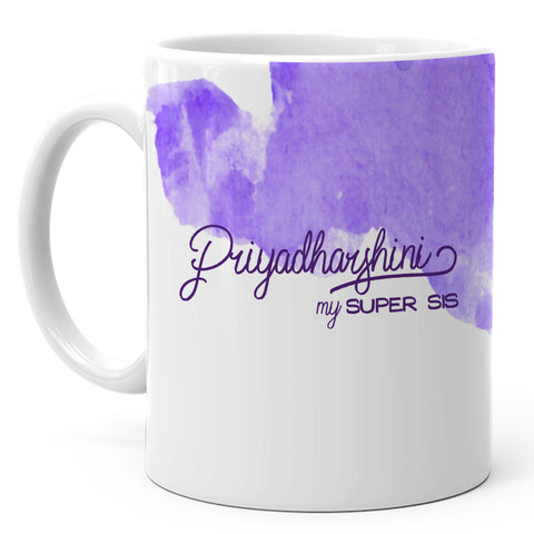 Priyadharshini - My Super Sis Ceramic Mug, 350ml, 1 Pc