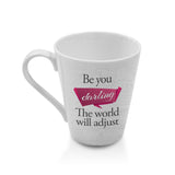 Chic Mug -  Be You… - Hot Muggs