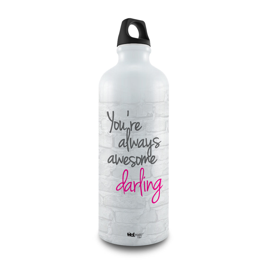 Chic Bottle - You're always awesome - Hot Muggs