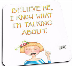 Believe Me Mousepad