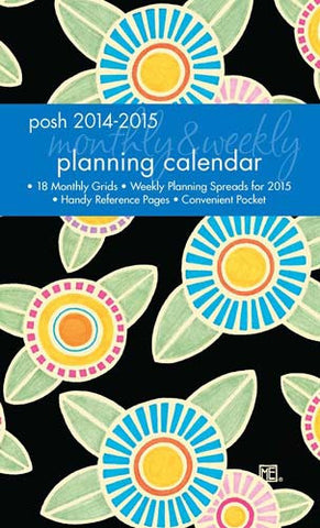2014-2015 Monthly/Weekly Planning Calendar: Posh