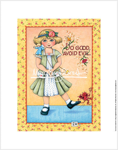 Do Good Avoid Evil Fine Print