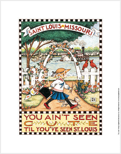 Ain't Seen Cute St Louis Fine Print