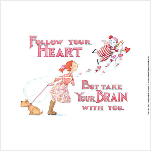 Follow Your Heart Fine Print