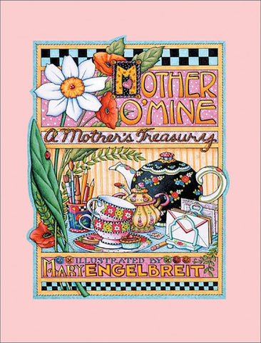 """Mother O'Mine ~ A Mother's Treasury"" Book"