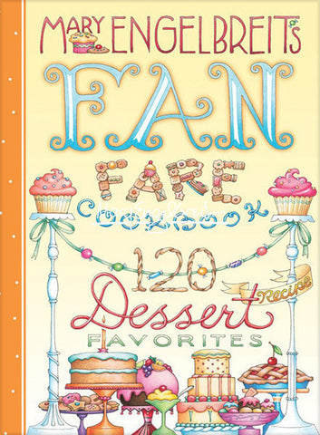 Fan Fare-120 Dessert Favorites Cookbook