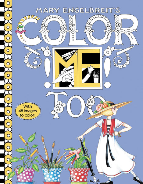 - Color ME Too Coloring Book – Mary Engelbreit