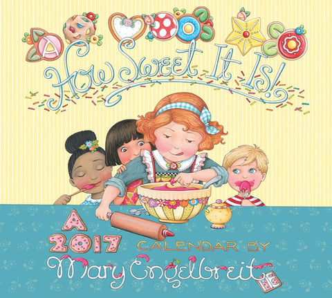 2017 Wall Calendar: How Sweet It Is
