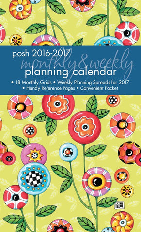 2016-2017 Monthly/Weekly Planning Calendar: Posh