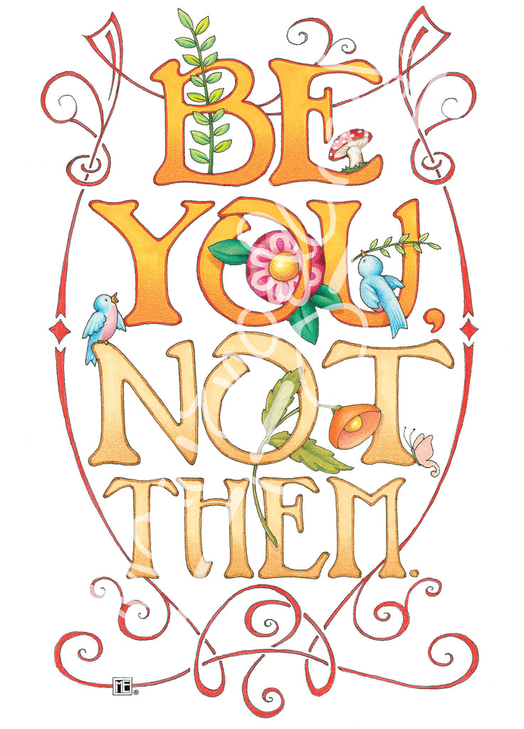 Be You Greeting Card Mary Engelbreit
