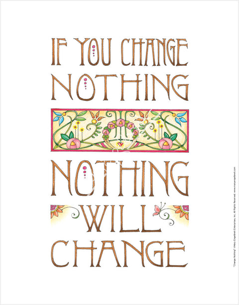 Change Nothing Fine Print