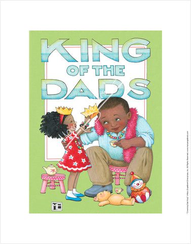 Crowning Dad King Fine Print