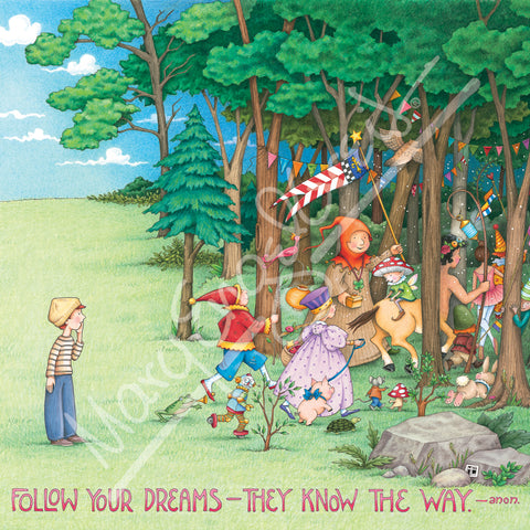 Follow Your Dreams Magnet