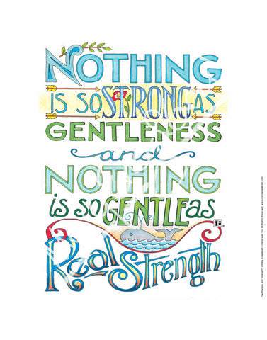 Gentleness and Strength Fine Print