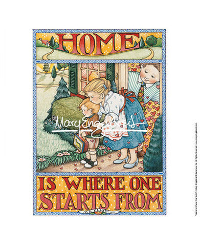 Home Is Where One Starts From Fine Print