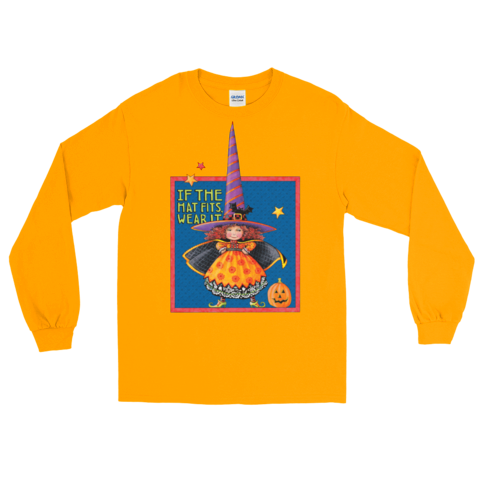 """If the Hat Fits"" Longsleeve Shirt"
