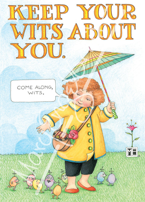 Keep Your Wits About You Greeting Card