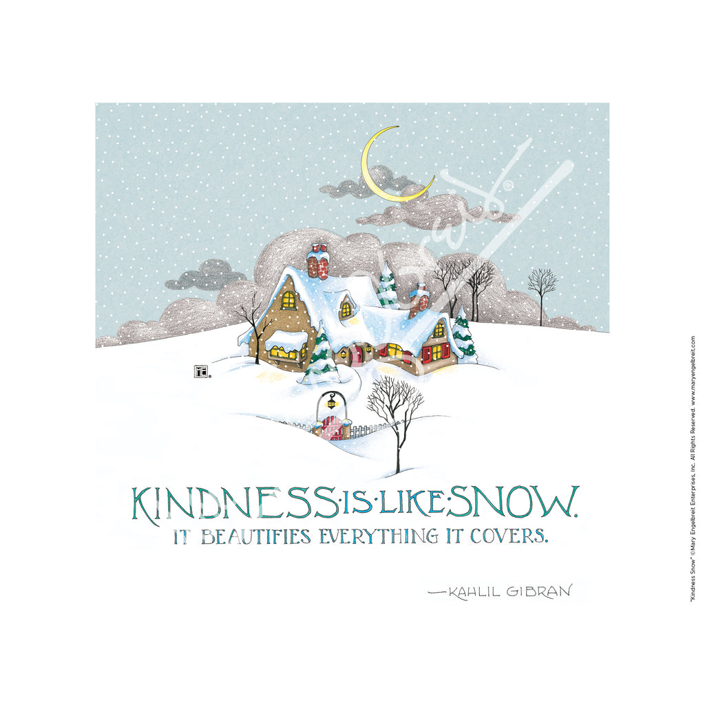 Kindness Snow Fine Print