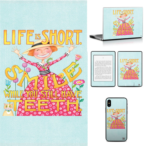 Phone or Tablet Case/Skin: Life Is Short