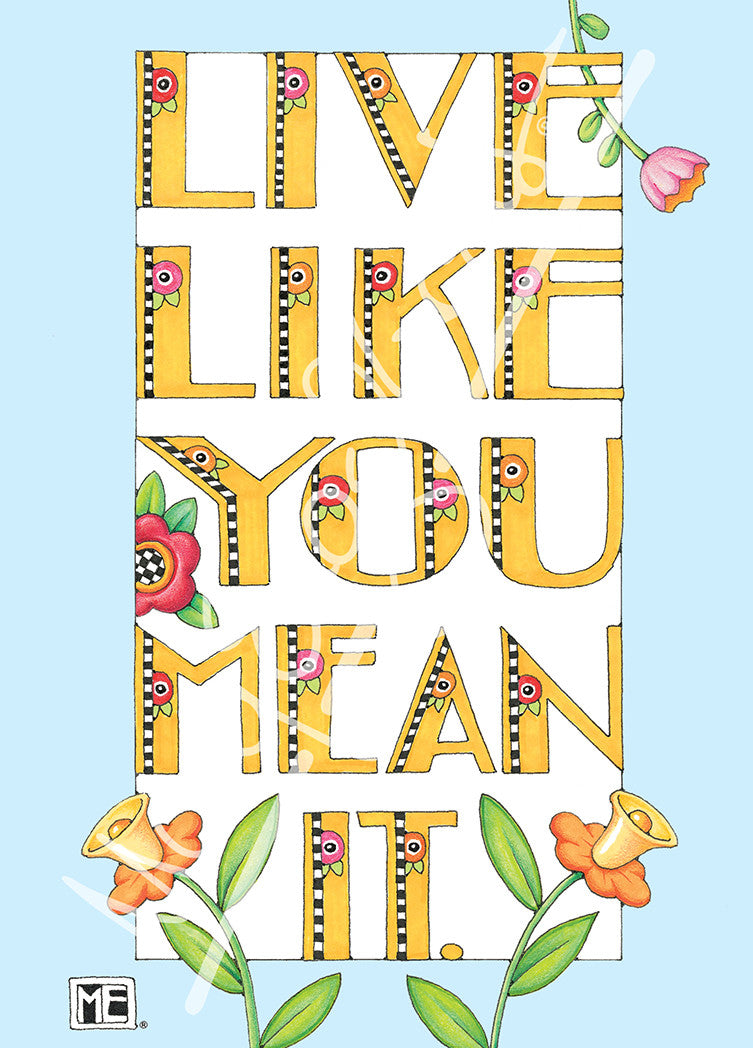 Live Like You Mean It Greeting Card