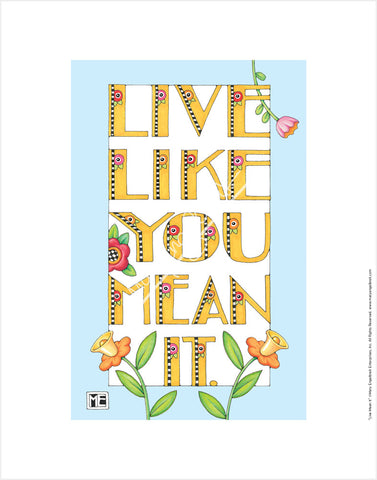 Live Like You Mean It Fine Print