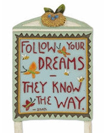 Mini Follow Your Dreams Sign