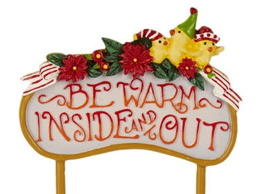 Mini Be Warm Sign