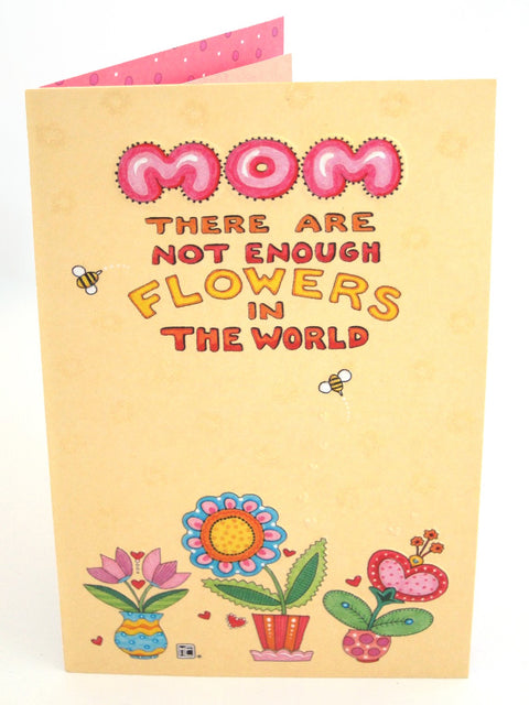 Not Enough Flowers Mother's Day Card