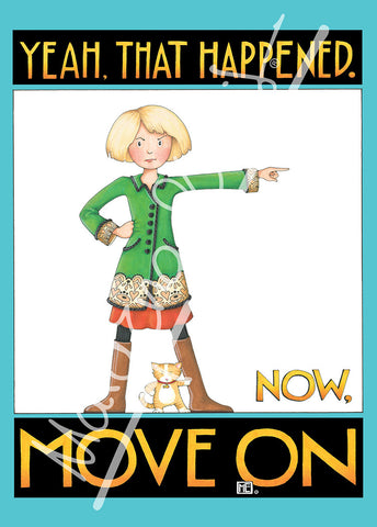 Move On Greeting Card
